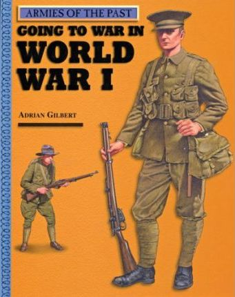 Going to War in World War I