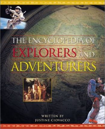 The Encyclopedia of Explorers and Adventurers