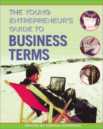 The Young Entrepreneur's Guide to Business Terms