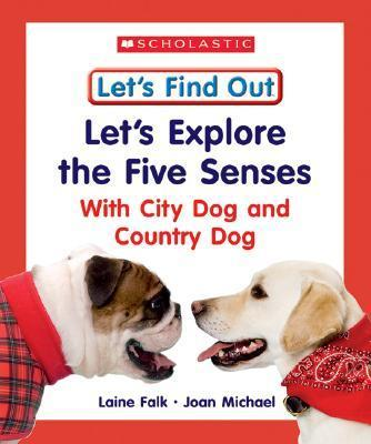 Let's Explore the Five Senses with City Dog and Country Dog