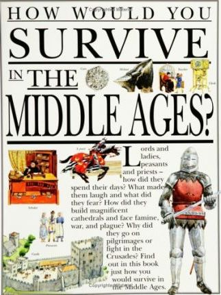 How You Survive in the Middle Ages