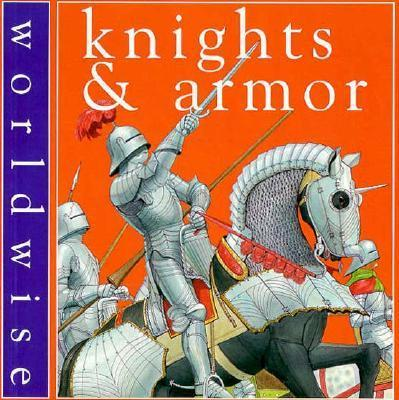 Knights and Armor/Worldwise
