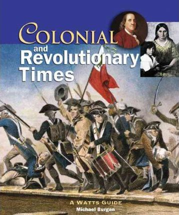 Colonial and Revolutionary Times