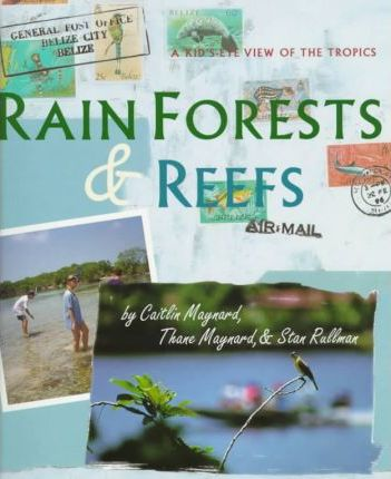 Rain Forests and Reefs