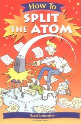 How to Split the Atom