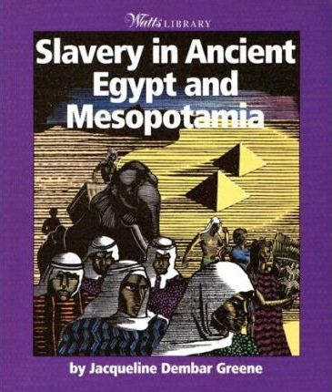 Slavery in Ancient Egypt and Mesopotamia