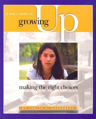 A Girl's Guide to Growing Up