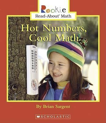 Hot Numbers, Cool Math