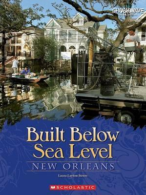 Built Below Sea Level