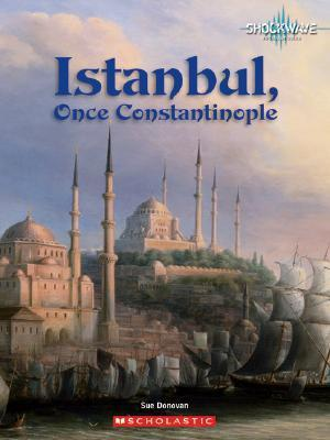 Istanbul, Once Constantinople