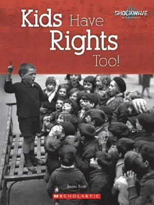 Kids Have Rights Too!