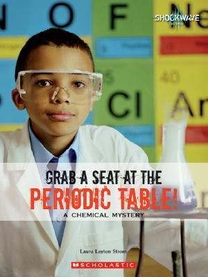 Grab a Seat at the Periodic Table!