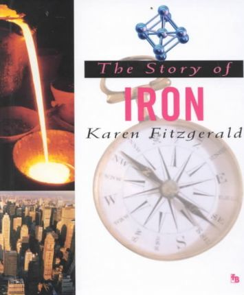 The Story of Iron