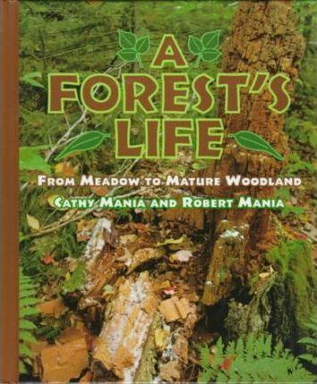 A Forest's Life