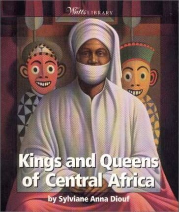 Kings and Queens of Central Africa