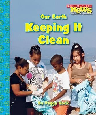 Our Earth: Keeping It Clean