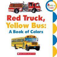Red Truck, Yellow Bus
