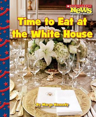 Time to Eat at the White House
