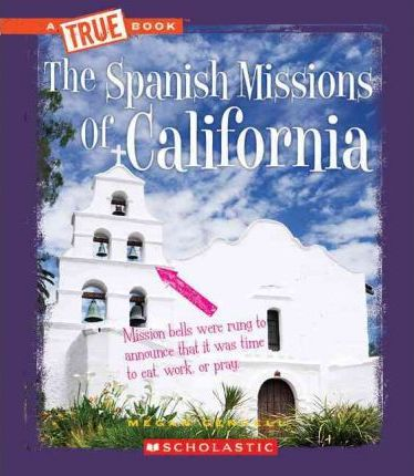 The Spanish Missions of California