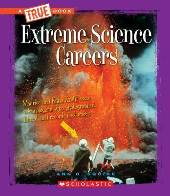 Extreme Science Careers