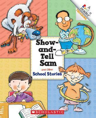 Show-And-Tell Sam and Other School Stories