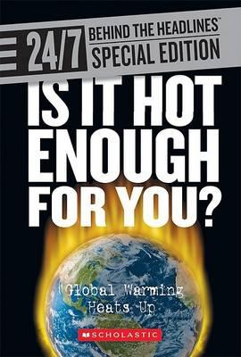 Is It Hot Enough for You?