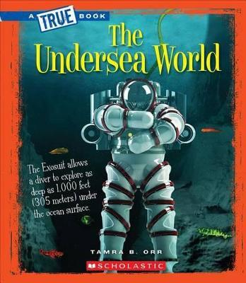 The Undersea World