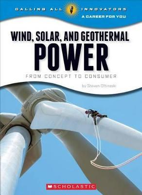 Wind, Solar, and Geother