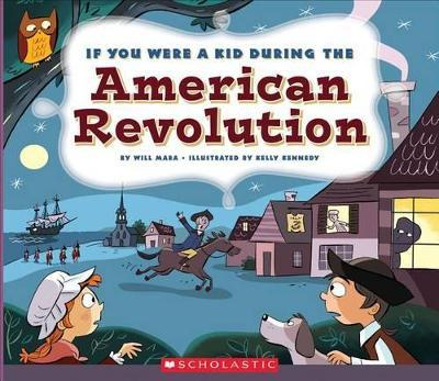 If You Were a Kid During the American Revolution
