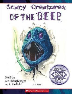 Scary Creatures of the Deep