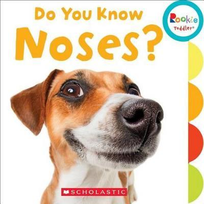 Do You Know Noses?
