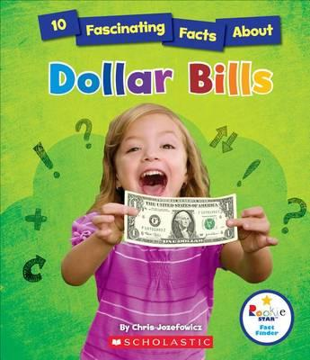 10 Fascinating Facts about Dollar Bills