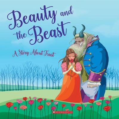 Beauty and the Beast (Tales to Grow By) (Library Edition)