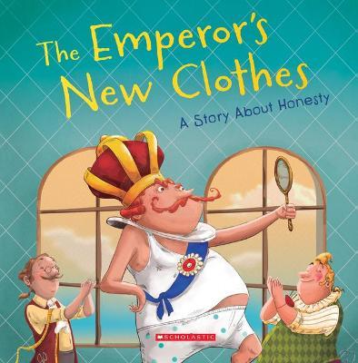 The Emperor's New Clothes (Tales to Grow By) (Library Edition)