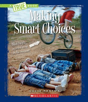Making Smart Choices