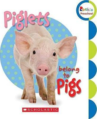 Piglets Belong to Pigs