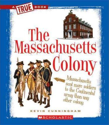 The Massachusetts Colony