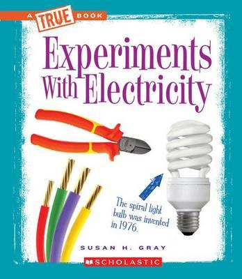Experiments with Electricity