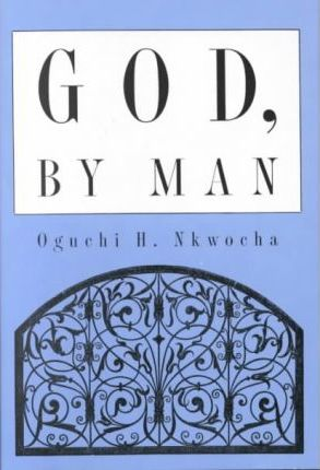 God, by Man