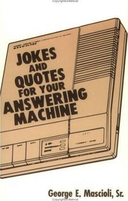 Jokes and Quotes for Your Answering Machine