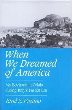 When We Dreamed of America