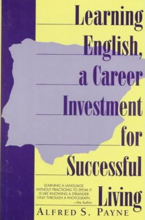 Learning English, a Career Investment for Successful Living