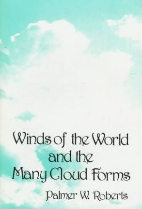 Winds of the World and the Many Cloud Forms