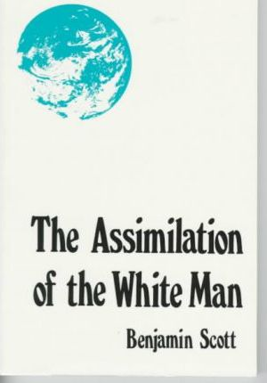 The Assimilation of the White Man