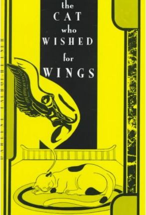 The Cat Who Wished for Wings