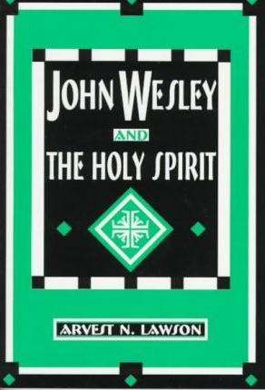John Wesley and the Holy Spirit