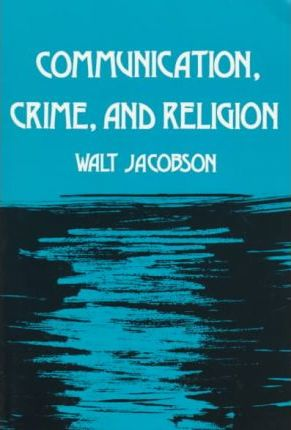 Communication, Crime, and Religion