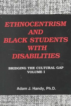 Ethnocentrism and Black Students with Disabilities