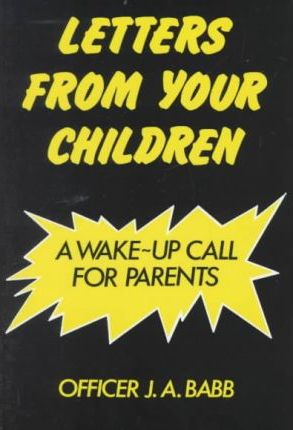 Letters from Your Children: a Wake-up Call for Parents