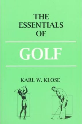 The Essentials of Golf